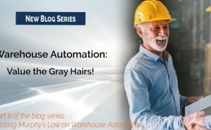 Warehouse Automation: Value the Gray Hairs!